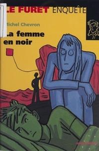 Michel Chevron - La femme en noir.