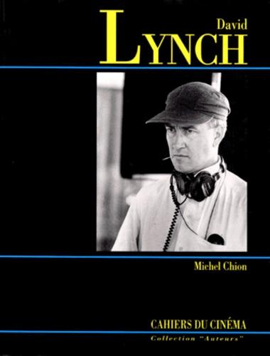 Michel Chion - David Lynch.