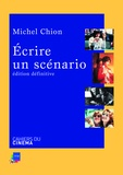 Michel Chion - Ecrire un scénario.