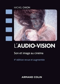 Michel Chion - L'audio-vision - 4e éd.