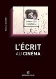 Michel Chion - L'écrit au cinéma.