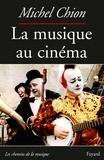 Michel Chion - La musique au cinéma.