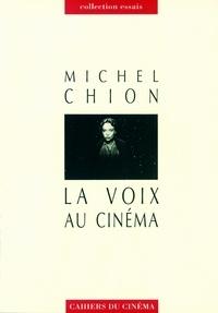 Michel Chion - La Voix au cinéma.