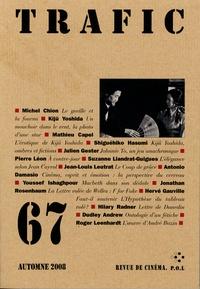 Michel Chion et Kiju Yoshida - Trafic N° 67 Automne 2008 : .