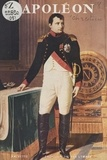 Michel Chrestien et  Collectif - Napoléon, 1769-1821.