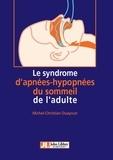 Michel-Christian Ouayoun - Le syndrome d'apnées-hypopnées du sommeil de l'adulte.
