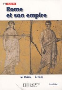 Michel Christol et Daniel Nony - Rome et son empire - Des origines aux invasions barbares.