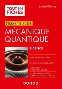 Michel Chrysos - L'essentiel de mécanique quantique.