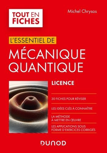 Michel Chrysos - Mécanique quantique - L'essentiel en fiches.