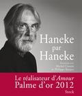 Michel Cieutat et Philippe Rouyer - Haneke par Haneke.
