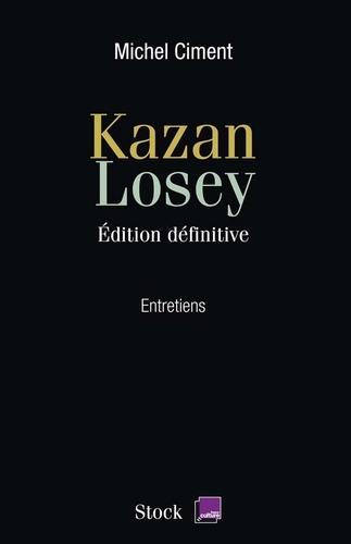 Kazan Losey - Michel Ciment - Format ePub - 9782234065628 - 12,99 €