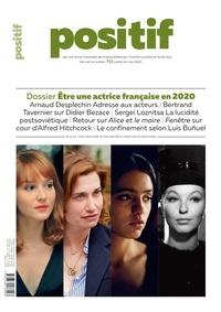 Michel Ciment - Positif N° 711, mai 2020 : Etre actrice française en 2020.