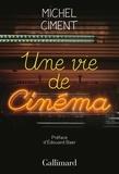 Michel Ciment - Une vie de cinéma.