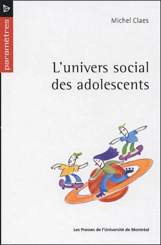 Michel Claes - L'univers social des adolescents.