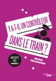 Michel Claremontet - Y a-t-il un contrôleur dans le train ?.