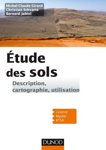 Michel-Claude Girard et Christian Schvartz - Etude des sols.