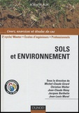 Michel-Claude Girard et Christian Walter - Sols et environnement 2e cycle - Cours, exercices et études de cas.