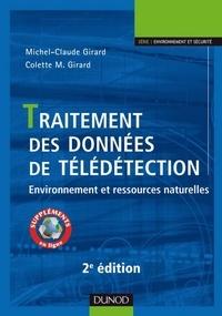 Michel-Claude Girard et Colette-Marie Girard - Traitement des données de télédétection - 2e éd. - Environnement et ressources naturelles.