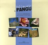 Michel-Claude Weiss - Découvrir le Fangu.