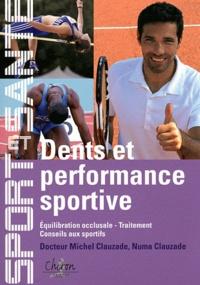 Michel Clauzade et Numa Clauzade - Les dents et le sport.