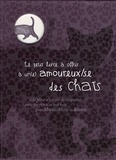 Michel Clavel et Raphaële Vidaling - Le petit livre à offrir à un(e) amoureux/se des chats - A la place d'un an de croquettes parce que rien n'est trop beau pour Minou, Altesse et Biscotte.