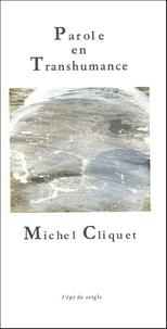 Michel Cliquet - Parole de Transhumance.