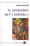 """Michel Clouscard - La production de l'""""individu""""."""
