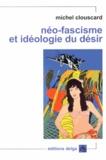 Michel Clouscard - Néo-fascisme et idéologie du désir - Genèse du libéralisme libertaire.