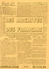 Michel Colin - Les archives des Français.