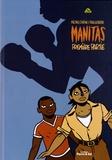 Michel Colline et Fred Le Berre - Manitas Tome 1 : .