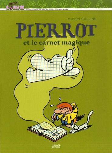 Michel Colline et Greg Salsedo - Pierrot et le carnet magique.