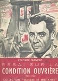 Michel Collinet et Edouard Dolléans - L'ouvrier français : essai sur la condition ouvrière, 1900-1950.