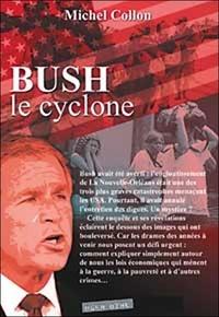 Michel Collon - Bush - Le cyclone.