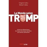 Michel Collon et Grégoire Lalieu - Le Monde selon Trump.