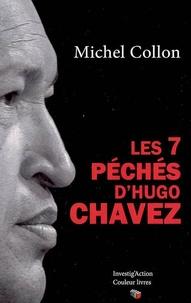 Michel Collon - Les 7 péchés d'Hugo Chavez.