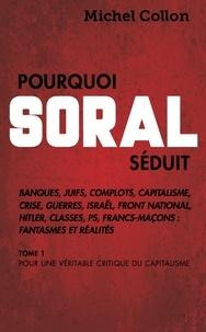 Pourquoi Soral séduit.pdf