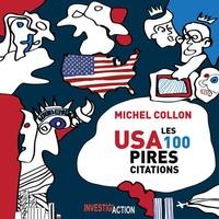 Michel Collon - USA, les 100 pires citations.