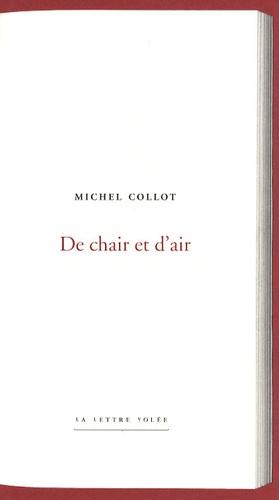 Michel Collot - De chair et d'air.