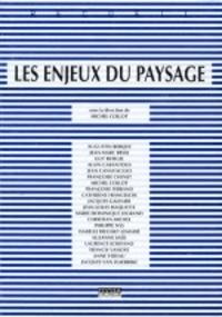 Michel Collot - Les enjeux du paysage.