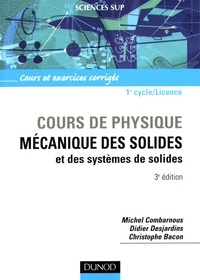 Cours de physique, Mécanique des solides - Et des systèmes de solides, Cours et exercices corrigés, 1e cycle/Licence.pdf