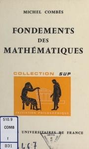 Michel Combes et Jean Lacroix - Fondements des mathématiques.