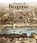 Michel Combet - Histoire de Bergerac.