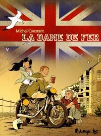Michel Constant - La dame de fer.