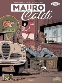Michel Constant et Denis Lapière - Mauro Caldi Cycle 1 : Tome 1, Mille Miglia ; Tome 2, CineCittà ; Tome 3, La Voleuse.