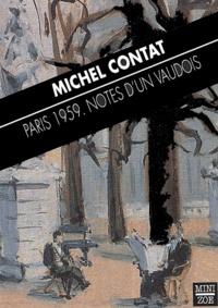 Michel Contat - Paris 1959. - Notes d'un Vaudois.