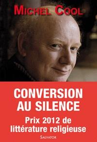 Conversion au silence - Itinéraire spirituel dun journaliste.pdf