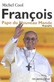 Michel Cool - François pape du nouveau monde.