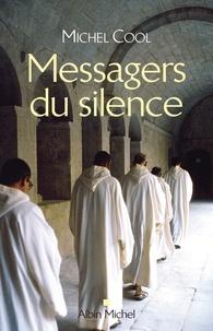 Michel Cool et Michel Cool - Messagers du silence - Les Nouvelles voix monastiques.