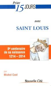 Michel Cool - Prier 15 jours avec Saint Louis.
