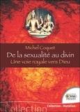 Michel Coquet - De la sexualité au divin - Une voie royale vers Dieu.